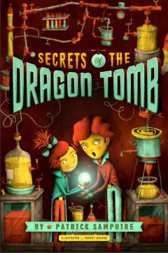 Secrets of the Dragon Tomb cover